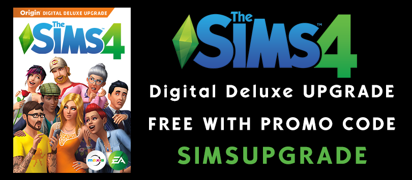 Origin Promotion Get The Sims 4 Digital Deluxe Upgrade Free Simsvip