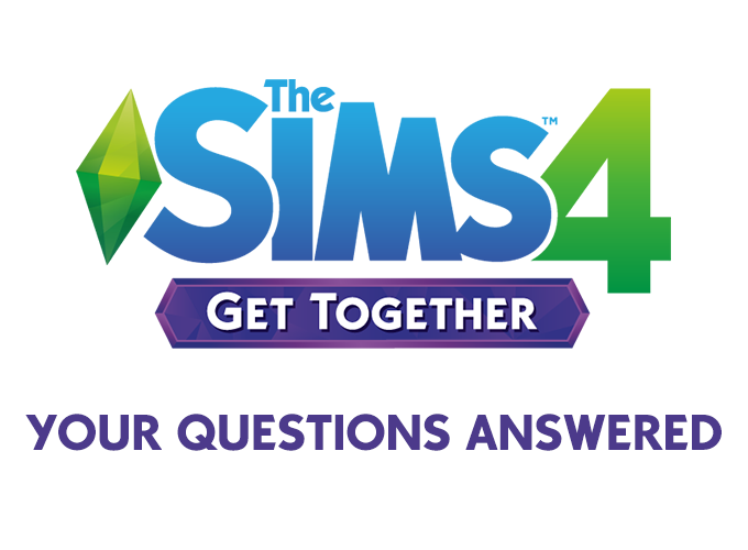 The Sims 4 Get Together: Your Questions Answered! | SimsVIP